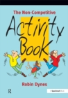 The Non-Competitive Activity Book - eBook