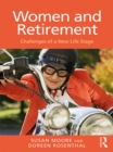 Women and Retirement : Challenges of a New Life Stage - eBook