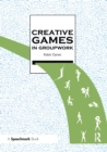 Creative Games in Groupwork - eBook