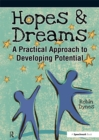 Hopes & Dreams - Developing Potential : A Practical Approach to Developing Potential - eBook