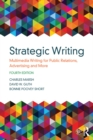 Strategic Writing : Multimedia Writing for Public Relations, Advertising and More - eBook