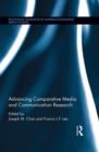 Advancing Comparative Media and Communication Research - eBook