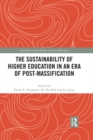 The Sustainability of Higher Education in an Era of Post-Massification - eBook