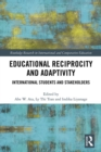Educational Reciprocity and Adaptivity : International Students and Stakeholders - eBook
