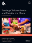 Feeding Children Inside and Outside the Home : Critical Perspectives - eBook