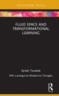 Fluid Space and Transformational Learning - eBook