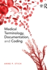 Medical Terminology, Documentation, and Coding - eBook