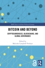 Bitcoin and Beyond : Cryptocurrencies, Blockchains, and Global Governance - eBook