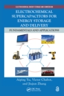 Electrochemical Supercapacitors for Energy Storage and Delivery : Fundamentals and Applications - eBook