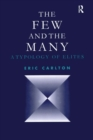 The Few and the Many : A Typology of Elites - eBook