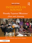 Insights in Sound : Visually Impaired Musicians' Lives and Learning - eBook