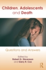 Children, Adolescents, and Death : Questions and Answers - eBook