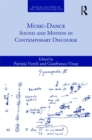 Music-Dance : Sound and Motion in Contemporary Discourse - eBook
