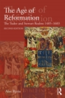 The Age of Reformation : The Tudor and Stewart Realms 1485-1603 - eBook