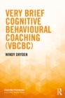 Very Brief Cognitive Behavioural Coaching (VBCBC) - eBook