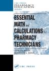 Essential Math and Calculations for Pharmacy Technicians - eBook