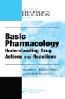 Basic Pharmacology : Understanding Drug Actions and Reactions - eBook