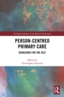Person-centred Primary Care : Searching for the Self - eBook