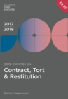 Core Statutes on Contract, Tort & Restitution 2017-18 - Book