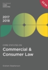 Core Statutes on Commercial & Consumer Law 2017-18 - Book