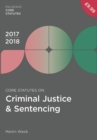 Core Statutes on Criminal Justice & Sentencing 2017-18 - Book