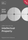 Core Statutes on Intellectual Property 2017-18 - Book
