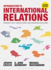 Introduction to International Relations : Perspectives, Connections, and Enduring Questions - Book