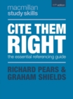 Cite Them Right : The Essential Referencing Guide - Book