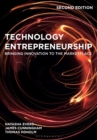 Technology Entrepreneurship : Bringing Innovation to the Marketplace - Book