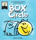 Box Meets Circle : Pixar Animation Studios Artist Showcase - Book