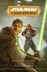 Star Wars The High Republic: Into The Dark - Book