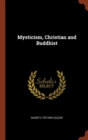 Mysticism, Christian and Buddhist - Book