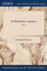 The Black Robber : A Romance; Vol II - Book