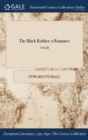 The Black Robber: a Romance; VOL III - Book