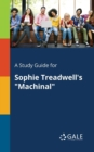 A Study Guide for Sophie Treadwell's Machinal - Book