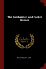 The Bombardier, and Pocket Gunner - Book