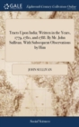 Tracts Upon India; Written in the Years, 1779, 1780, and 1788. by Mr. John Sullivan. with Subsequent Observations by Him - Book