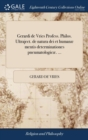Gerardi de Vries Profess. Philos. Ultraject. de natura dei et human� mentis determinationes pneumatologic�. ... - Book