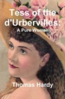 Tess of the d'Urbervilles - A Pure Woman : The Restored Text - Book