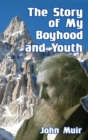 The Story of My Boyhood and Youth - Book