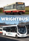 Wrightbus : From 1946 to New Horizons - Book
