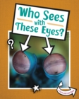 Who Sees With These Eyes? - Book