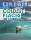Explorers of the Coldest Places on Earth - Book