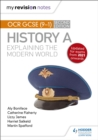 My Revision Notes: OCR GCSE (9-1) History A: Explaining the Modern World, Second Edition - eBook