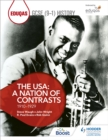 Eduqas GCSE (9-1) History The USA: A Nation of Contrasts 1910-1929 - Book