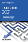 The Telegraph Tax Guide 2021 : Your Complete Guide to the Tax Return for 2020/21 - Book