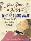 Dear Joan and Jericha - Why He Turns Away : Do s and Don ts, from Dating to Death - eBook