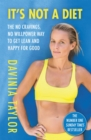 It's Not A Diet : the no cravings, no willpower way to get lean and happy for good - Book