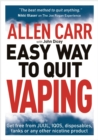 Allen Carr's Easy Way to Quit Vaping : Get Free from JUUL, IQOS, Disposables, Tanks or any other Nicotine Product - Book