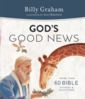 God's Good News : More Than 60 Bible Stories and Devotions - Book